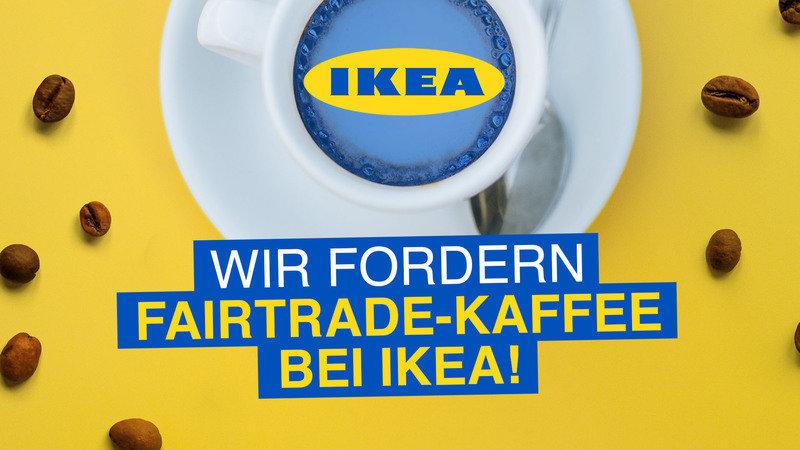Unterstütze Melanie dabei, IKEA zum Umdenken zu bewegen. Für fairen Kaffee bei IKEA!