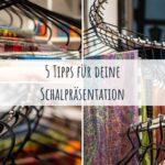 Schalpräsentation Teil 1: Fünf Tipps für deine Deko