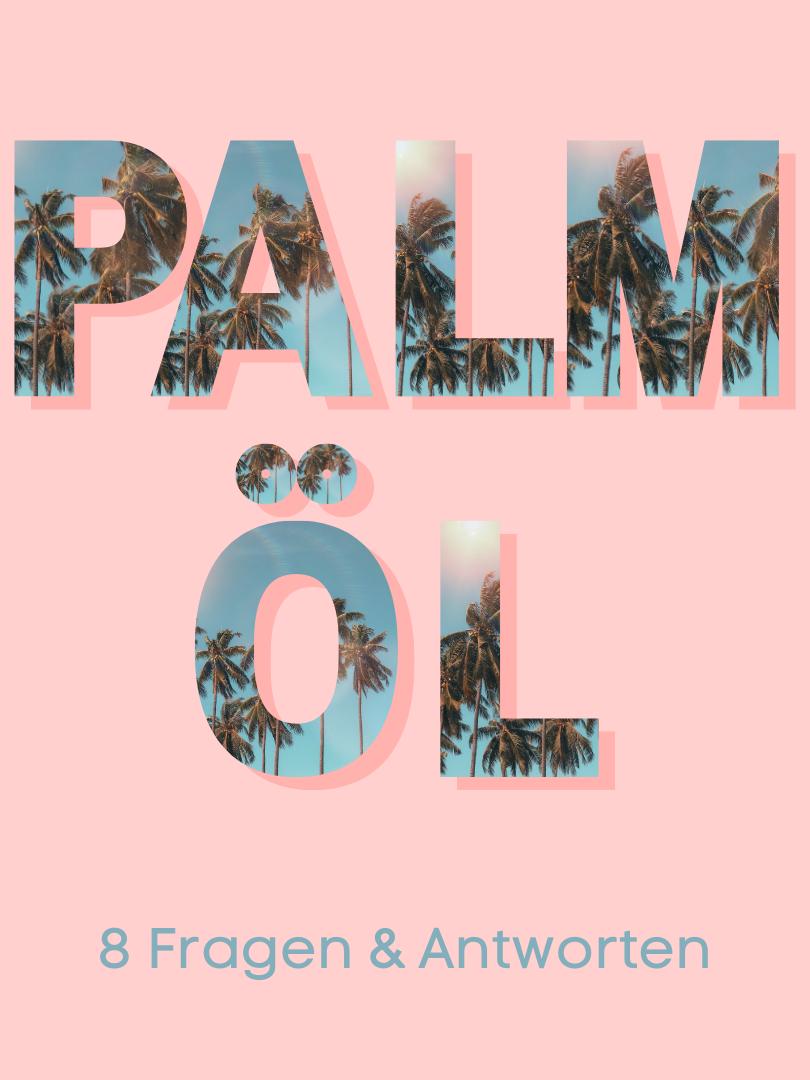 Palmöl befindet sich in jedem 2. Supermarktprodukt weil es ein Multitalent ist - und sehr umstritten. Zeit, Licht ins Dunkel zu bringen.