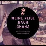 Faires Palmöl: Meine Reise nach Ghana im Film