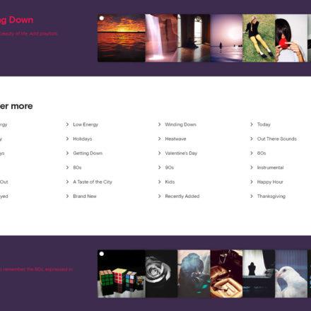 Es gibt mehrere Wege, deine Musik auszuwählen. Unter Themen findest du viele verschiedene einzelne Playlists.